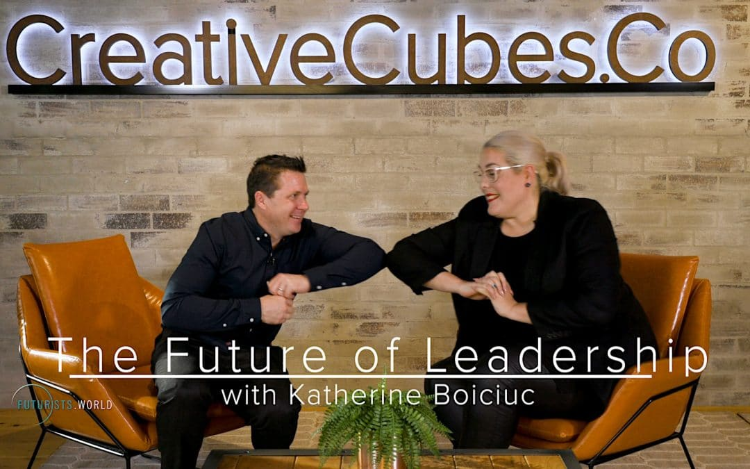 The Future of Leadership with Katherine Boiciuc