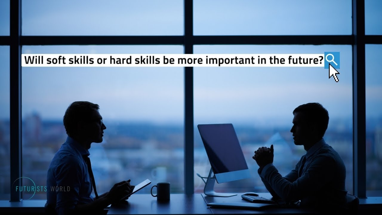 Hard or soft skills in the future?